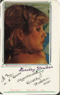 "Movie/TV Memorabilia:Autographs and Signed Items, Dorothy Stratten Autograph with Photo. A white 3.5"" x 5.5"" cardinscribed ""To Mr. A.R. Hains, Affectionately, Dorothy Stratt..."