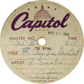 """Music Memorabilia:Recordings, Frank Sinatra """"Day In, Day Out""""/""""Last Night When We Were Young"""" Acetate (Capitol 12365-35/ 12366-14, 1954). Condition: VG 5...."""
