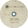 "Music Memorabilia:Recordings, Beach Boys ""Karen Theme"" Acetate (Western Recorder, 1964). Thistwo-sided 8"" 45 rpm acetate has a short version and a long v..."
