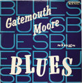 "Music Memorabilia:Recordings, ""Gatemouth Moore Sings the Blues"" Mono LP (King 684, 1960). Thismay be the finest copy of this rare LP in existence. The le..."