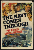 "Movie Posters:War, The Navy Comes Through (RKO, 1942). One Sheet (27"" X 41"") Style A.War. Starring Pat O'Brien, George Murphy, Jane Wyatt, Jac..."