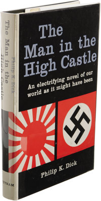 Philip K. Dick The Man in the High Castle. (New York: G.P. Putnam's Sons, 1962), first edition (with code D36 at the bas...