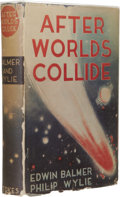 Books:First Editions, Edwin Balmer and Philip Wylie After Worlds Collide. (NewYork: Frederick A. Stokes Company, 1934), first edition, 341 pa...