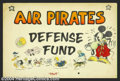 """Original Comic Art:Sketches, The Air Pirates - Original Art Illustration, """"Air Pirates Defense Fund"""" (early-70s). For those not quite """"in the know"""" the ..."""