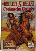 Books:First Editions, Edgar Rice Burroughs. The Deputy Sheriff of ComancheCounty....