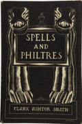 Books:First Editions, Clark Ashton Smith. Spells and Philtres....