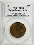 Colonials, 1794 1C Talbot, Allum & Lee/Iohn Howard Mule AU58 PCGS....
