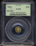 California Fractional Gold: , 1852 50C Liberty Round 50 Cents, BG-401, R.3, AU58 PCGS. ...