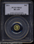 California Fractional Gold: , 1853 50C Liberty Round 50 Cents, BG-430, R.3, MS63 PCGS. ...