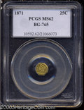 California Fractional Gold: , 1871 25C Liberty Octagonal 25 Cents, BG-765, R.3, MS62 PCGS....