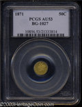 California Fractional Gold: , 1871 50C Liberty Round 50 Cents, BG-1027, R.3, AU53 PCGS. ...