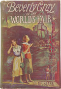 Books:First Editions, Clair Blank. Beverly Gray at the World's Fair. New York:Blue Ribbon Books, Inc. [1935]....