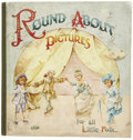 Books:Children's Books, Hope Myrroun. Round About Pictures for all Little Folk,With Verses by Hope Myrroun and Pen and Ink Illustrations...