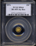 California Fractional Gold: , 1876 Liberty Round 25 Cents, BG-855, R.7, MS64 PCGS. ...