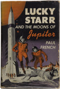 Books:First Editions, Paul French [pseudonym for Isaac Asimov]. Lucky Starr and theMoons of Jupiter....