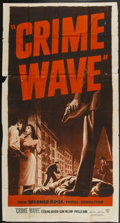 "Movie Posters:Crime, Crime Wave (Warner Brothers, 1954). Three Sheet (41"" X 80""). Crime...."