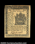 Colonial Notes:Delaware, Delaware May 1, 1777 4d New. This Small Change note from a ...