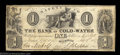 Obsoletes By State:Michigan, Cold Water, MI- The Bank of Cold-Water $1 Nov. 1, 1837 G2 ...