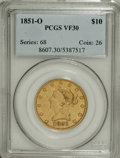 Liberty Eagles: , 1851-O $10 VF30 PCGS. PCGS Population (7/374). NGC Census:(21/681). Mintage: 263,000. Numismedia Wsl. Price: $363. (#8607)...