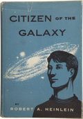 Books:First Editions, Robert A. Heinlein. Citizen of the Galaxy....
