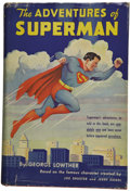 Books:First Editions, George Lowther. The Adventures of Superman....