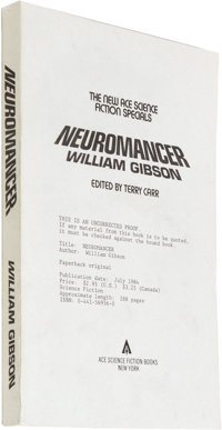 William Gibson Uncorrected Proof: Neuromancer. (New York: Ace Science Fiction Books, 1984), uncorrected proof of the tru...
