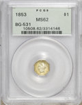 California Fractional Gold: , 1853 $1 Liberty Octagonal 1 Dollar, BG-531, R.4, MS62 PCGS. PCGSPopulation (17/5). (#10508)...