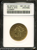 Liberty Eagles: , 1870-S $10 --Cleaned--ANACS. AU Details, Net XF40. An ...