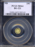 California Fractional Gold: , Undated 25C Liberty Round 25 Cents, BG-221, R.3, MS64 PCGS.