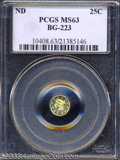 California Fractional Gold: , Undated 25C Liberty Round 25 Cents, BG-223, Low R.4, MS63 ...