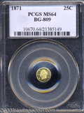 California Fractional Gold: , 1871 25C Liberty Round 25 Cents, BG-809, Low R.4, MS64 PCGS....