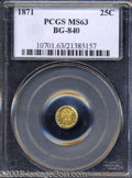 California Fractional Gold: , 1871 25C Liberty Round 25 Cents, BG-840, Low R.4, MS63 PCGS....