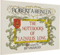 Books:First Editions, Robert Heinlein: The Notebooks of Lazarus Long. (New York:G.P. Putnam's Sons, 1978), first edition, unpaginated, illust...