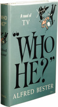 "Books:First Editions, Alfred Bester: ""Who He?"". (New York: The Dial Press, 1953),first edition, 313 pages, black quarter-cloth and decorative..."