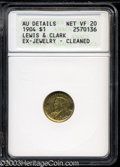 1904 G$1 Lewis and Clark VF20 ANACS. ...(PCGS# 7447)