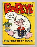 Books:Anthology, Popeye The First Fifty Years Softcover (Workman Publishing, 1979).Written by Bud Sagendorf, this book covers the first fift...