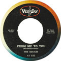 "Music Memorabilia:Recordings, Beatles ""From Me To You""/ ""Thank You Girl"" (Vee-Jay 522, 1963).This was the group's second release on Vee-Jay, issued in Ma..."