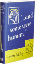 """Books:Signed Editions, Lester del Rey: Signed First Edition of """"...And Some Were Human"""". (Philadelphia: Prime Press, 1948), first edition, 331 ..."""
