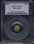 California Fractional Gold: , 1867 Liberty Round 50 Cents, BG-1018, High R.4, AU58 PCGS....