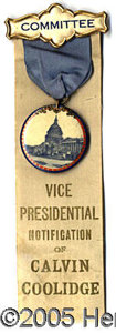 "Political:Ribbons & Badges, VERY RARE COLORFUL 1920 CALVIN COOLIDGE NOTIFICATION BADGE 1 ½"" ..."