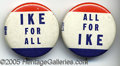 "Political:Pinback Buttons (1896-present), UNUSUAL PAIR OF 1 1/4"" IKE BUTTONS. These two items, with revers..."