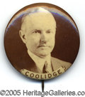 """Political:Pinback Buttons (1896-present), TOUGH LARGE, 1 ¾"""" COOLIDGE BUTTON VARIETY, A 1924 CAMPAIGN ISSUE..."""