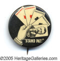 """Political:Pinback Buttons (1896-present), CLASSIC TR """"STAND PAT"""" 1¼"""" BUTTON. A primo example, choice and p..."""