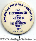 "Political:Pinback Buttons (1896-present), A RARE VARIETY OF LARGE, 2 ¼"" EISENHOWER CAMPAIGN BUTTON. This d..."