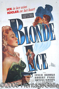 """BLONDE ICE"" ONE-SHEET"". The lead character of this ""B movie"" might be ice cold, but the poster..."