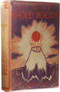 Books:Signed Editions, John Taine: Signed The Gold Tooth. (New York: E.P. Duttonand Company, 1927), first edition, 436 pages, signed by the au...