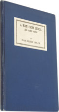 Books:First Editions, Frank Belknap Long, Jr.: A Man From Genoa and Other Poems.(Athol: W. Paul Cook, The Recluse Press, 1926), first edition...
