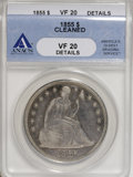 Seated Dollars, 1855 $1 --Cleaned--ANACS. VF20 Details....