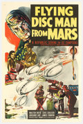"""Movie Posters:Serial, Flying Disc Man From Mars (Republic, 1950). One Sheet (27"""" X 41"""").Republic Pictures 12 chapter science fiction serial was a..."""