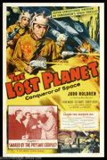 """Movie Posters:Science Fiction, The Lost Planet (Columbia, 1953). One Sheet (27"""" X 41""""). Great camp serial poster featuring the """"Conqueror of Space,"""" Judd H..."""